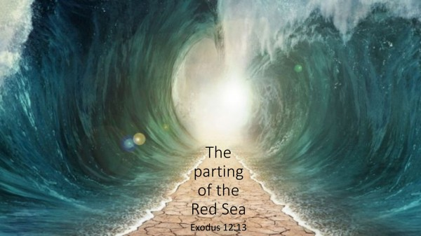 #44 The Parting of the Red Sea, Exodus 14:31
