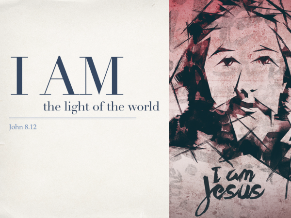 i-am-the-light-of-the-worldI AM the Light of the World