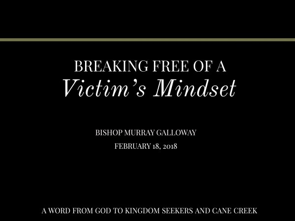 breaking-free-of-a-victims-mindsetBreaking Free of a Victim's Mindset