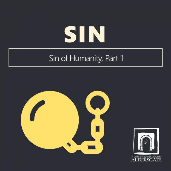 sin-of-humanity-part-1Sin of Humanity, Part 1