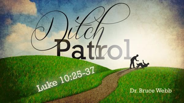Ditch Patrol 8-2-15