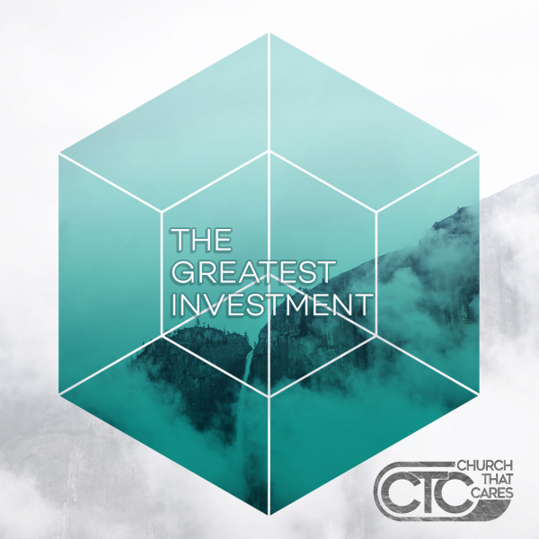the-greatest-investment-pastor-kenny-smithThe Greatest Investment (Pastor Kenny Smith)
