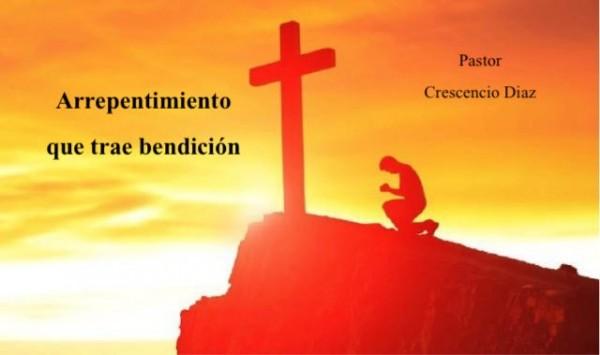 el-arrepentimiento-que-trae-bendicionEl arrepentimiento que trae bendicion