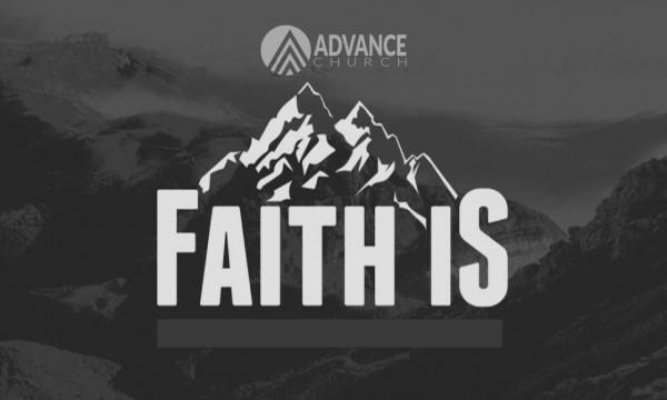 faith-is-week-1Faith Is - Week 1