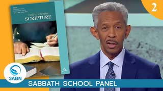 lesson-2-the-origin-and-nature-of-the-bible-3abn-sabbath-school-panel-q2-2020Lesson 2: The Origin and Nature of the Bible - 3ABN Sabbath School Panel - Q2 2020
