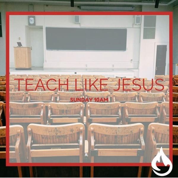 teach-like-jesusTeach Like Jesus