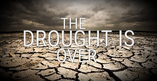 the-drought-is-overThe Drought Is Over