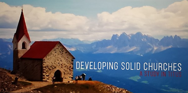 Developing Solid Churches