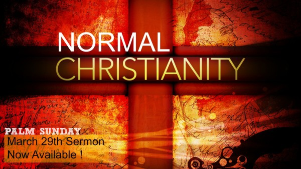 normal-christianity-march-29thNormal Christianity - March 29th