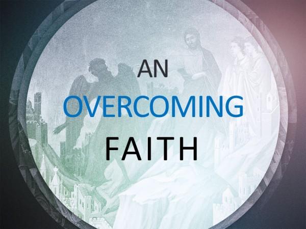 An Overcoming Faith