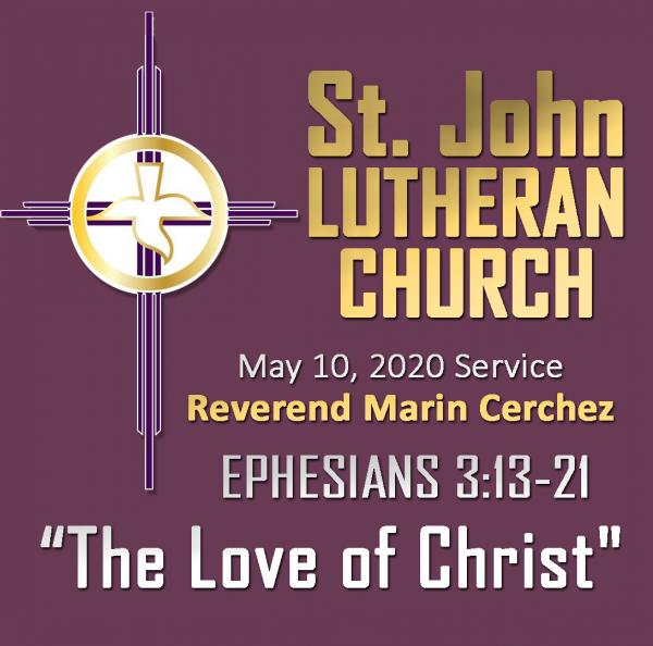 ST. JOHN LUTHERAN CHURCH Sunday Sermon, May 10, 2020