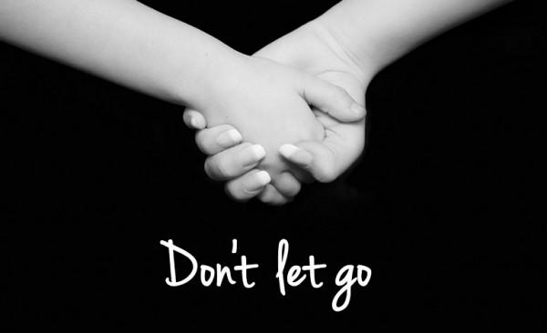 dont-let-goDon't Let Go
