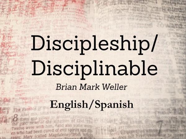 Discipleship/Disciplinable #1
