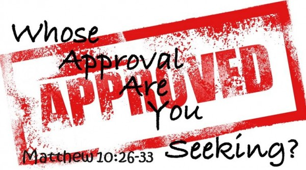 Whose Approval Are You Seeking