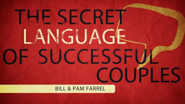 The Secret Language of Successful Relationships Session 1 of 2