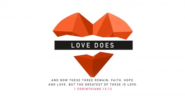 Love Does Part 3 - What Can We Do?