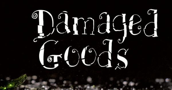 damaged-goods-damaged-by-ungratefulnessDamaged Goods - Damaged by Ungratefulness