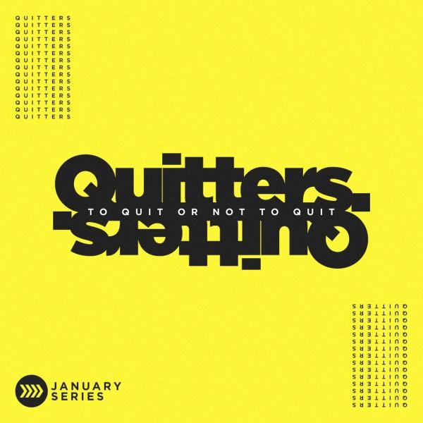 quitters-week-1Quitters | Week 1