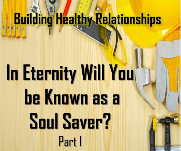 LOC Radio  IN ETERNITY, WILL YOU BE KNOWN AS A SOUL SAVER  PART 1