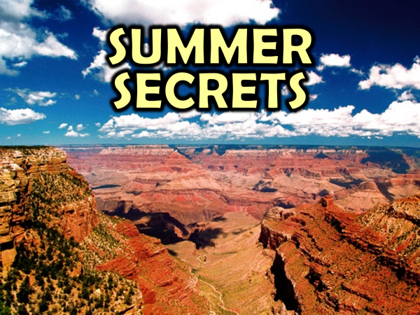 summer-secrets-part-1-leave-the-crowd-and-go-beyond-the-overlooksSummer Secrets (Part 1 - Leave the Crowd and Go Beyond the Overlooks)