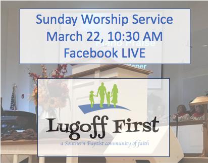 lugoff-first-baptist-church-march-22-2020-serviceLugoff First Baptist Church March 22, 2020 Service