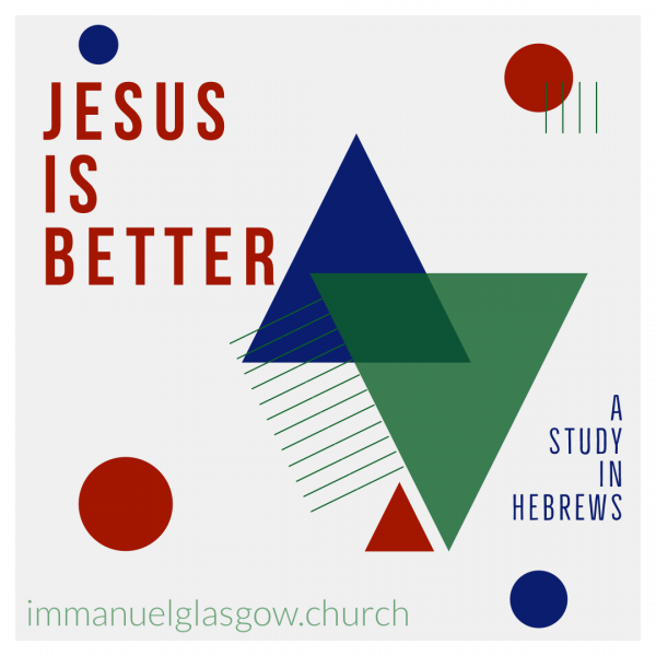 jesus-is-better-than-blind-faith-hebrews-111-3Jesus is Better than Blind Faith - Hebrews 11:1-3