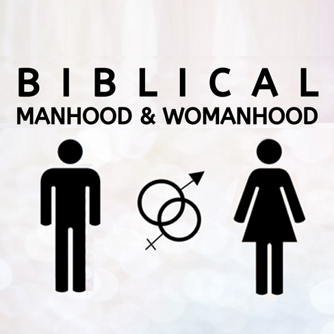 Manhood & Womanhood - Class 1 - Kenny Frye