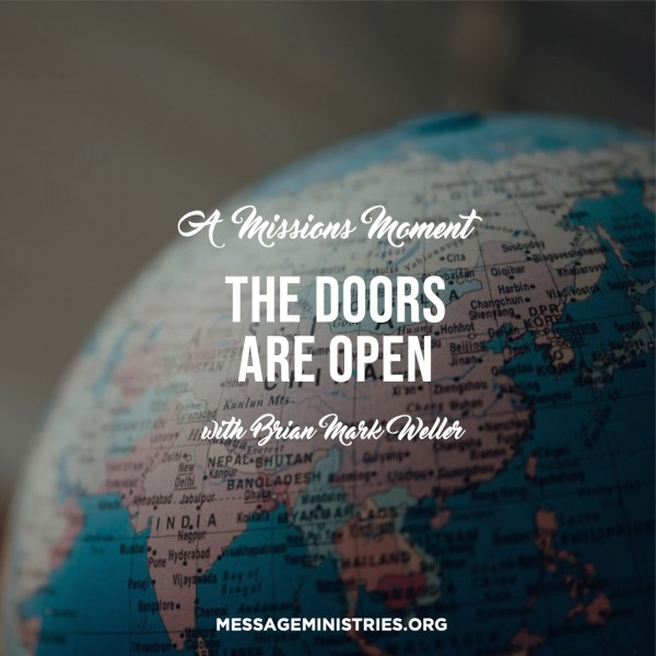 #7 A Missions Moment - The Doors are Open
