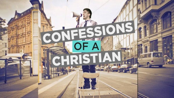 Confessions of a Christian part 2