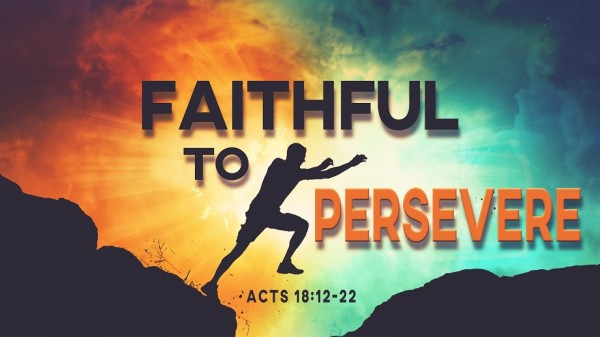 Faithful to Persevere