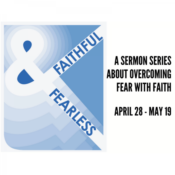 Faithful & Fearless: Parable of the Talents