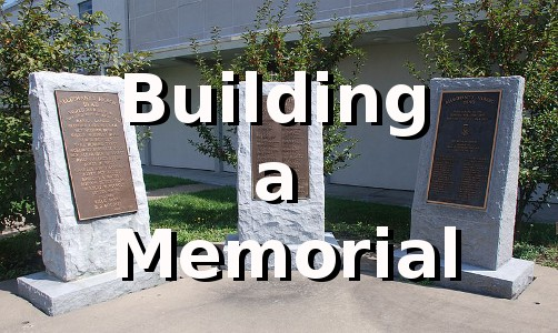 Building a Memorial