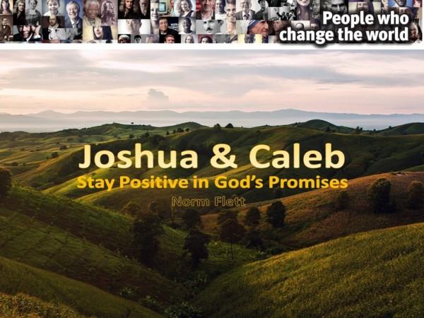 joshua-caleb-stay-positive-in-gods-promisesJoshua & Caleb - Stay Positive in God's Promises
