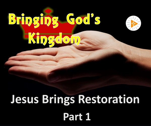 LOC Radio BGK6a Jesus Brings Restoration, Part 1