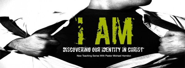 Discovering Our Identity In Christ Part 1