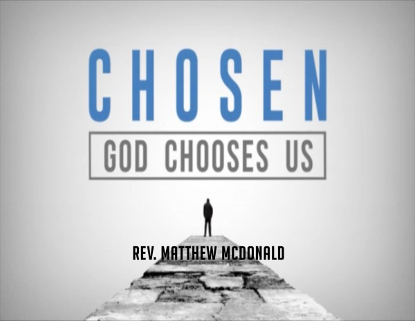 Chosen: God Chooses Us