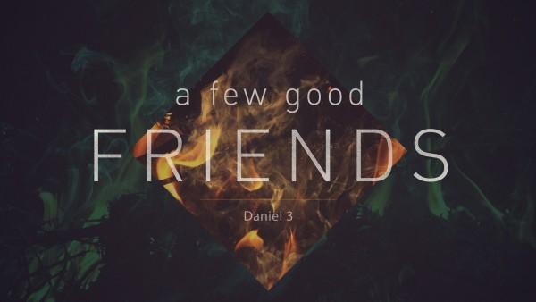 a-few-good-friends-6-21-2015-1A Few Good Friends 6-21-2015