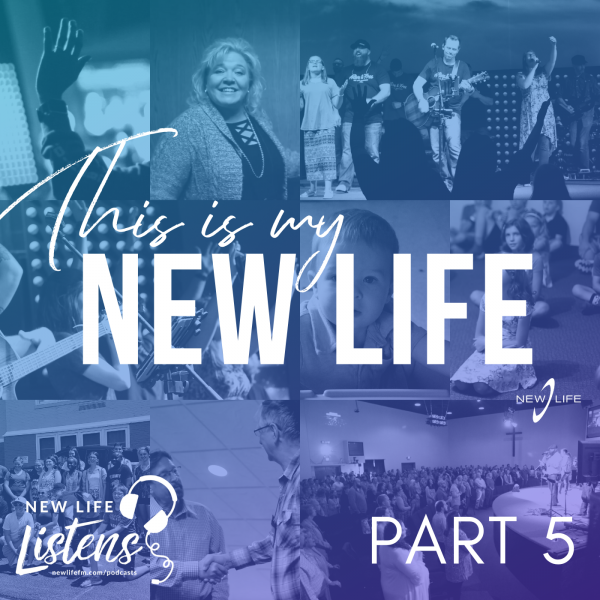 this-is-my-new-life-part-5-with-pastor-joe-wickmanThis is My New Life - Part 5 with Pastor Joe Wickman