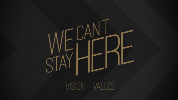 We Cant Stay Here - Vision