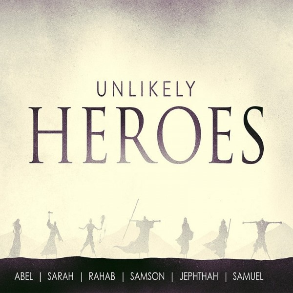 Unlikely Heroes (Part 4) - Samson