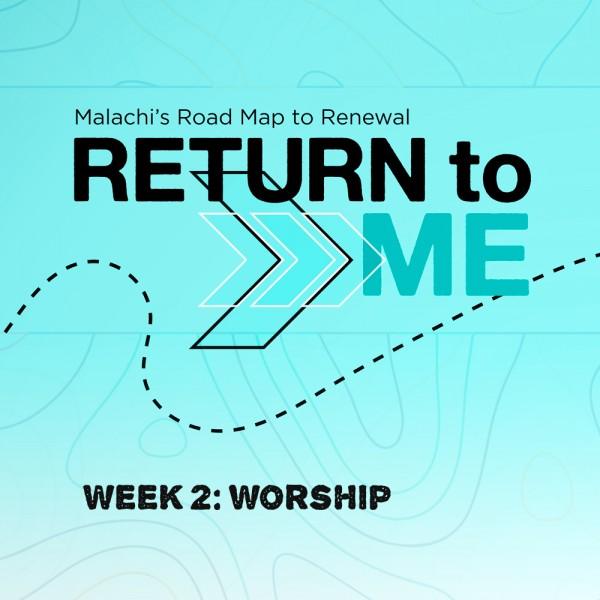 Return To Me: Worship