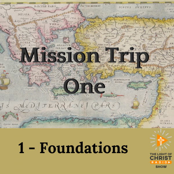 Foundations of Paul's First Missionary Journey