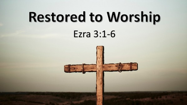 Restored to Worship