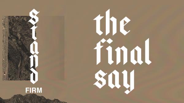 the-final-sayThe Final Say
