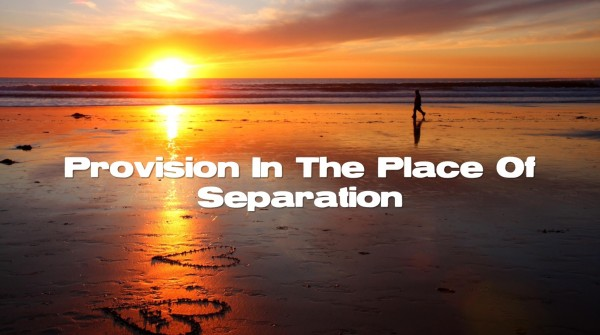 provision-in-the-place-of-separationProvision In The Place Of Separation