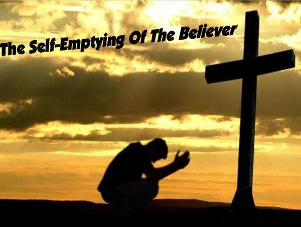 The Self-Emptying Of The Believer