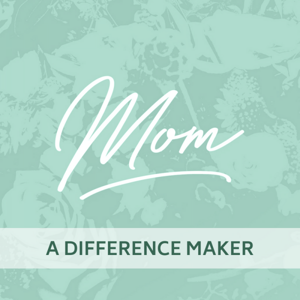 Mom's - A Difference Maker