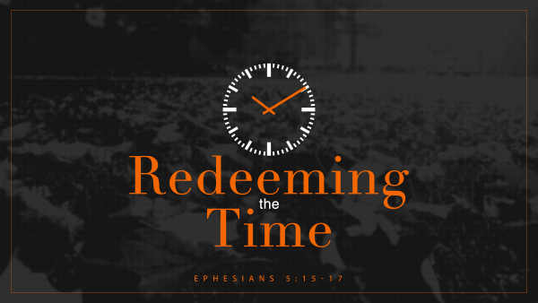 redeeming-the-timeRedeeming the Time