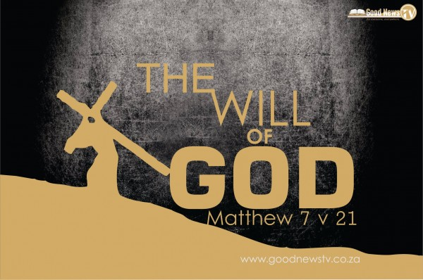 CHOOSE LIFE -The will of God thru the Word of God