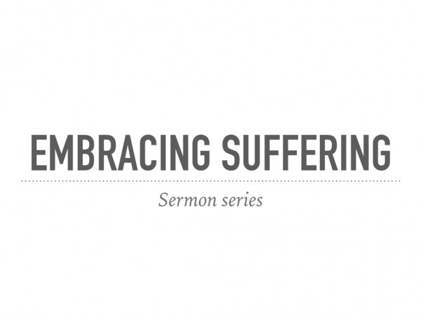 embracing-sufferingEmbracing suffering
